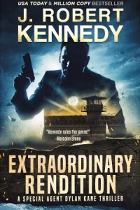 Extraordinary Rendition (Dylan Kane Thrillers, #9)