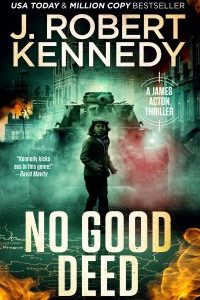 No Good Deed (James Acton #30)