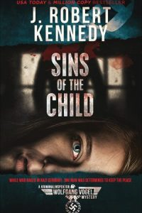 Sins of the Child (Kriminalinspektor Wolfgang Vogel Mysteries, #2)