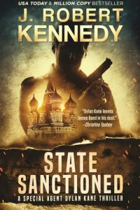 State Sanctioned (Dylan Kane Thrillers, #8)