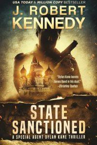 State Sanctioned (Dylan Kane Thrillers, #8)