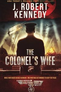 The Colonel's Wife (Kriminalinspektor Wolfgang Vogel Mysteries, #1)